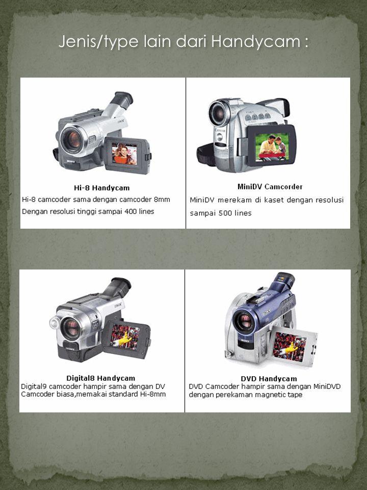 Jenis/type lain dari Handycam :