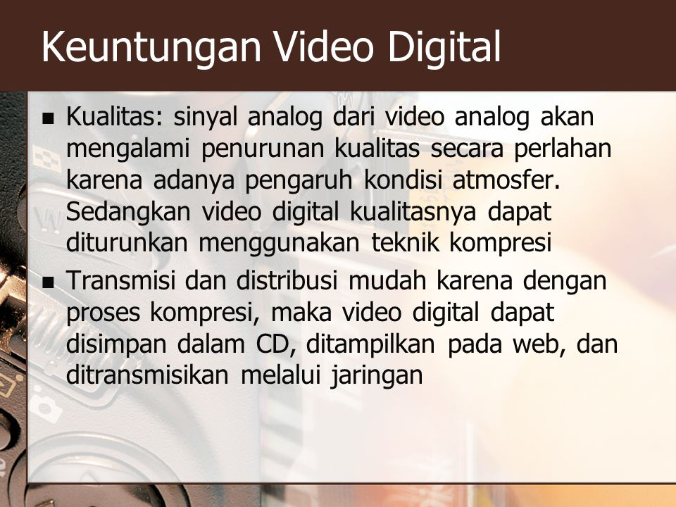 Keuntungan Video Digital
