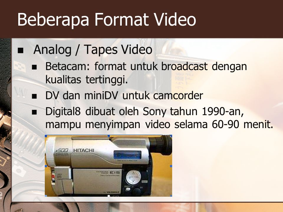 Beberapa Format Video Analog / Tapes Video