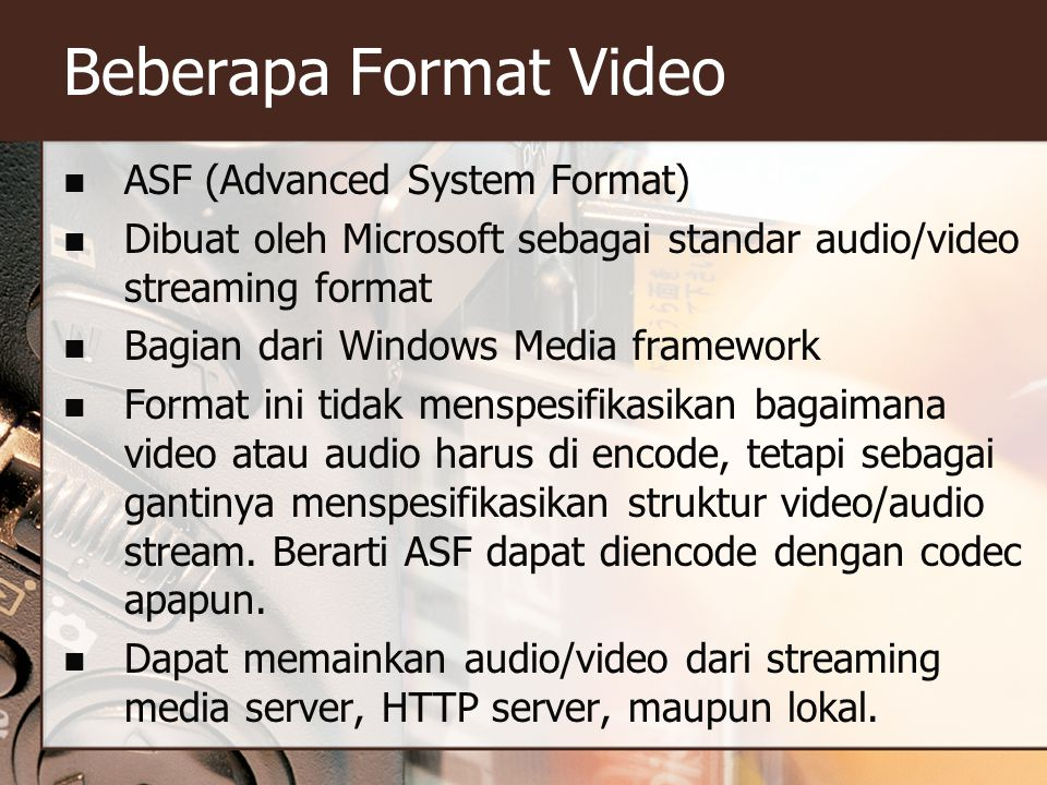 Beberapa Format Video ASF (Advanced System Format)