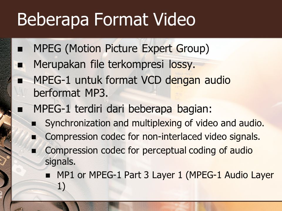 Beberapa Format Video MPEG (Motion Picture Expert Group)