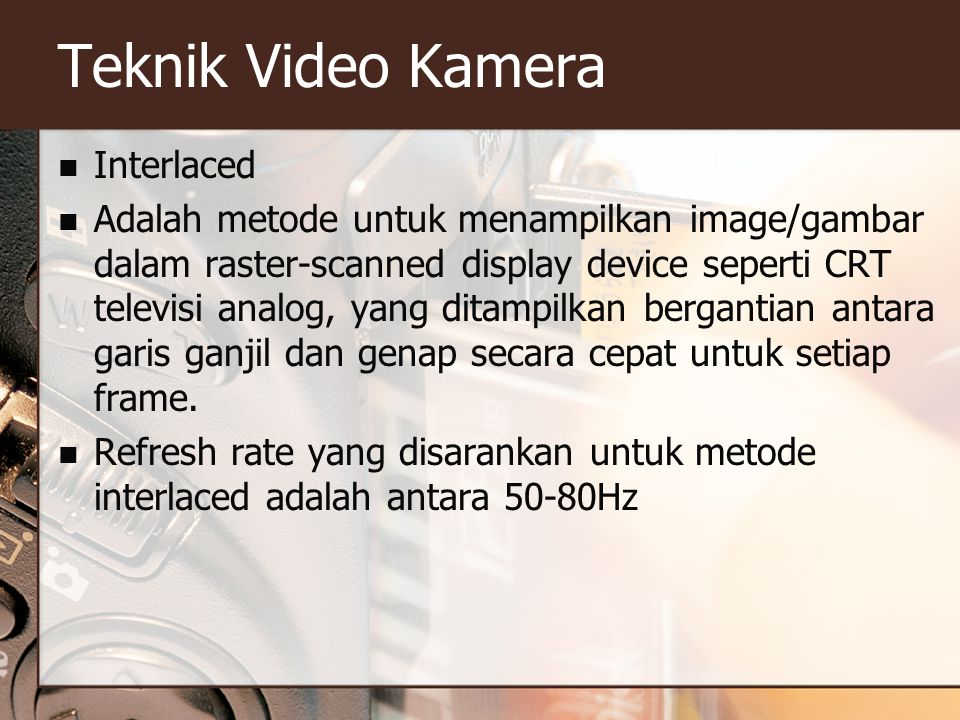 Teknik Video Kamera Interlaced