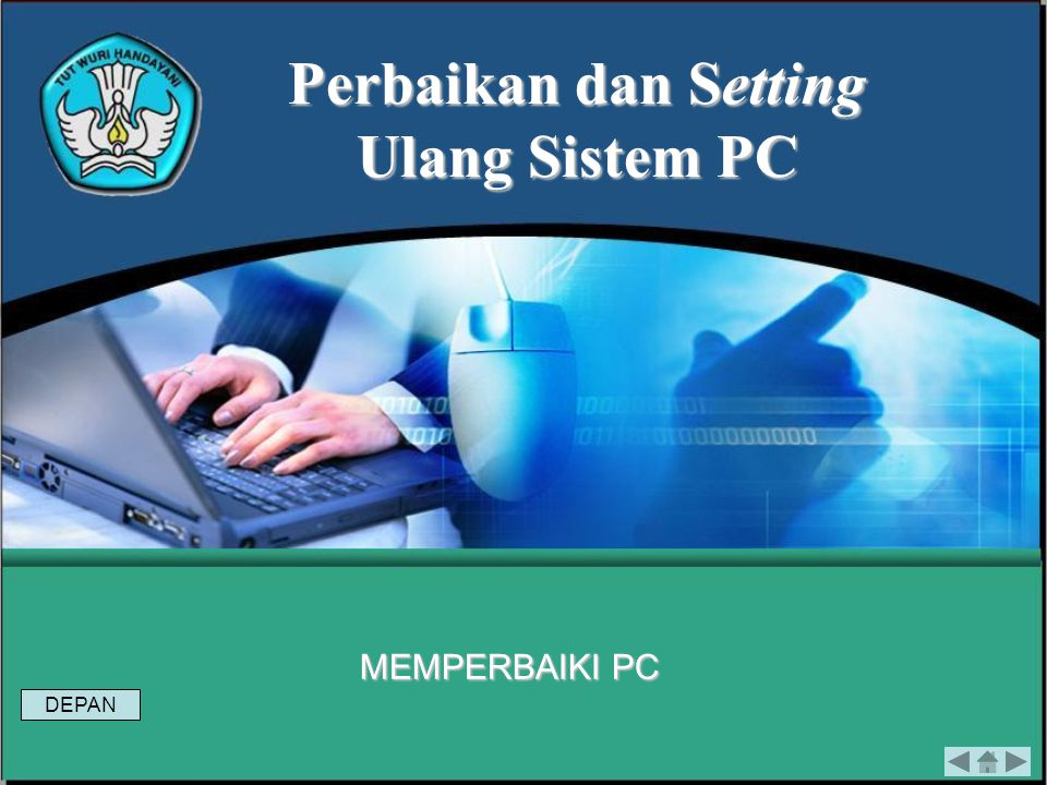Perbaikan dan Setting Ulang Sistem PC