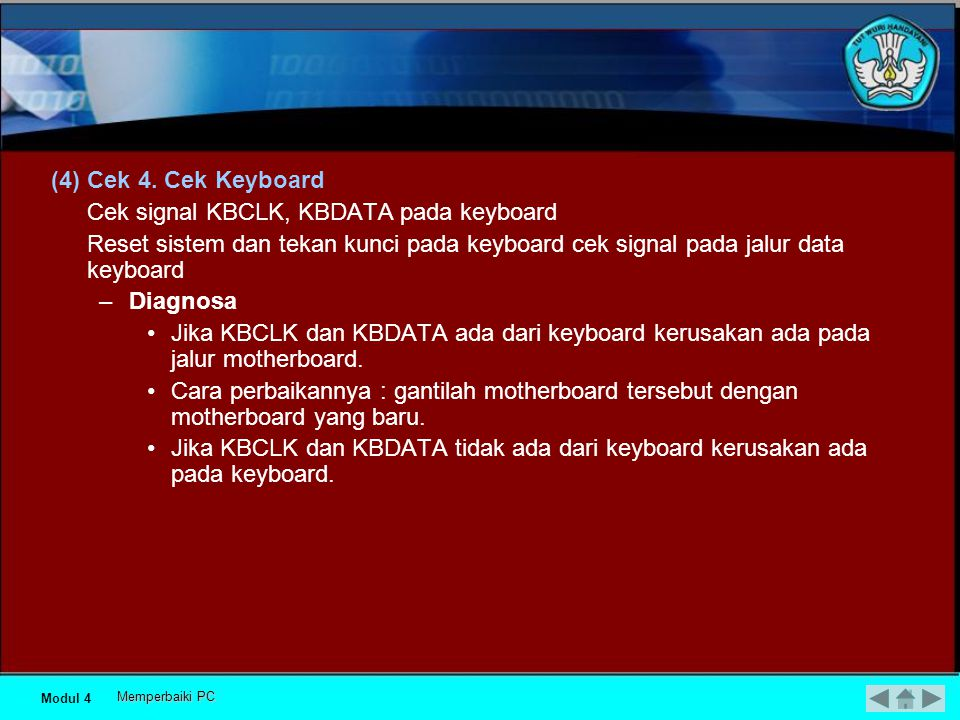 Cek signal KBCLK, KBDATA pada keyboard