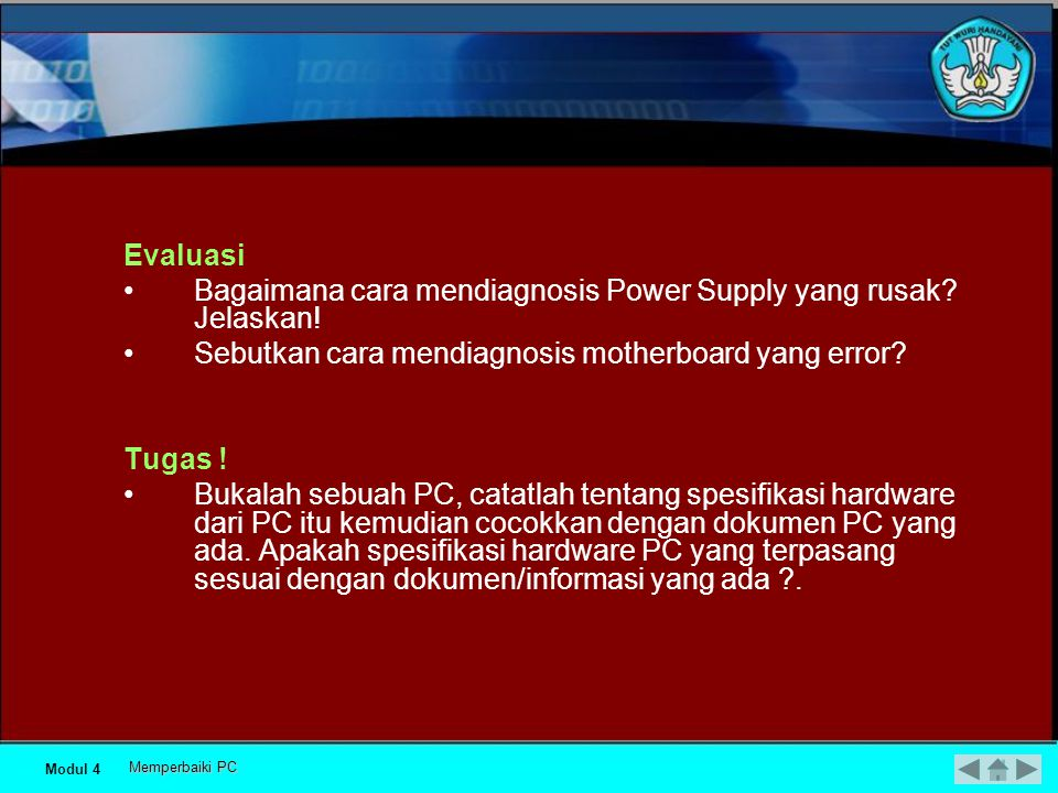 Bagaimana cara mendiagnosis Power Supply yang rusak Jelaskan!