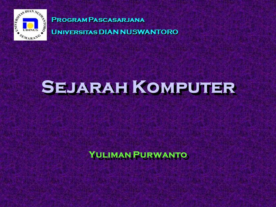 Sejarah Komputer Yuliman Purwanto Program Pascasarjana
