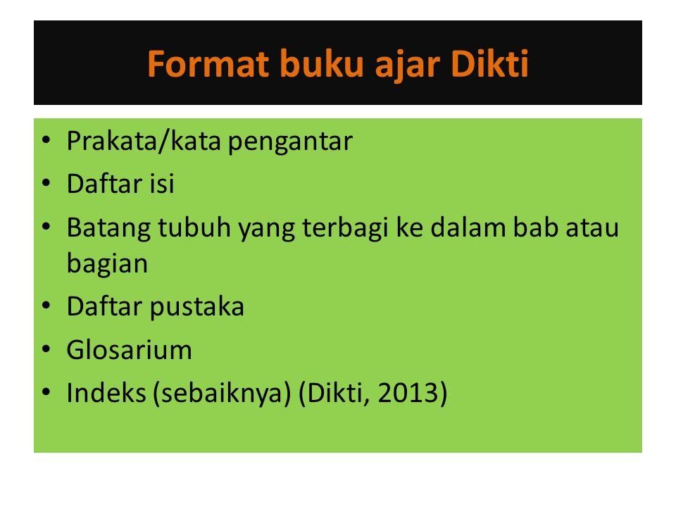 Format buku ajar Dikti Prakata/kata pengantar Daftar isi