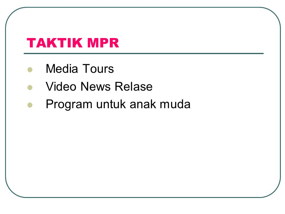 TAKTIK MPR Media Tours Video News Relase Program untuk anak muda