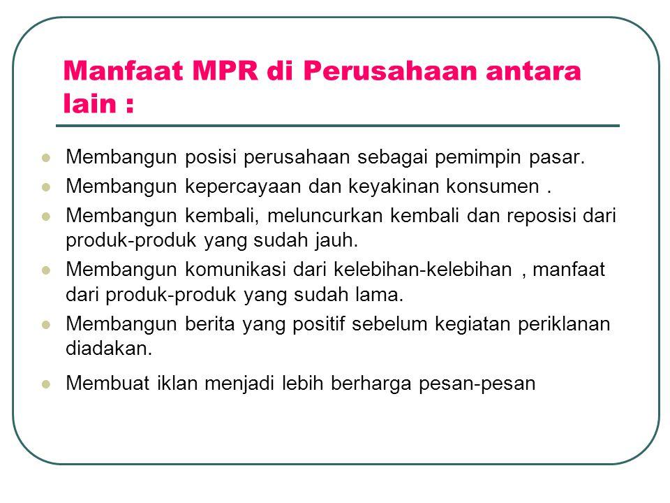 Manfaat MPR di Perusahaan antara lain :