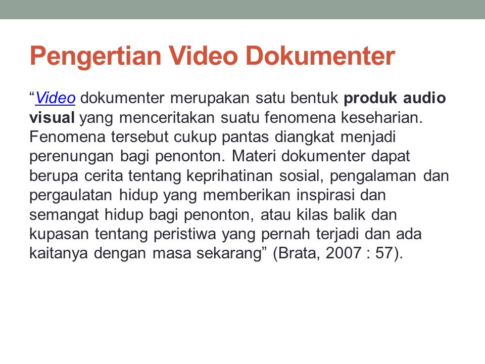 Pengertian Video Dokumenter