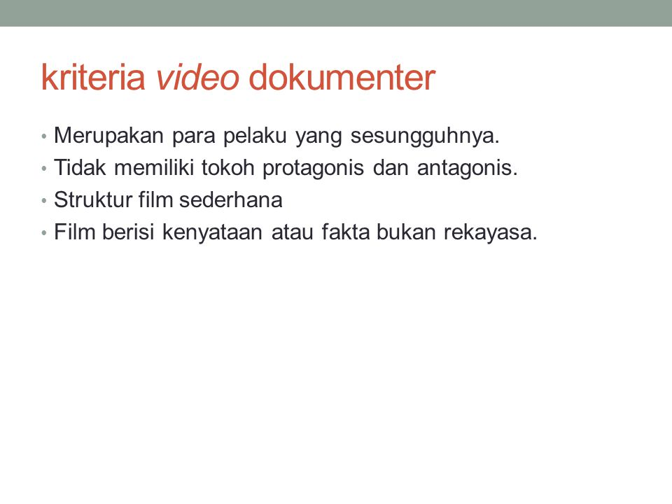 kriteria video dokumenter