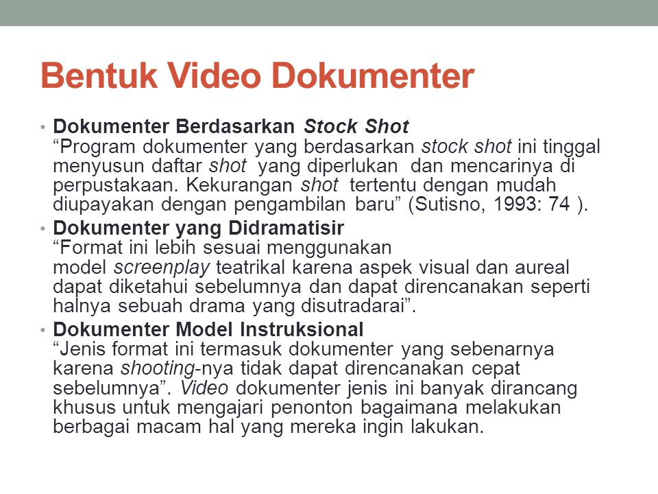 Bentuk Video Dokumenter