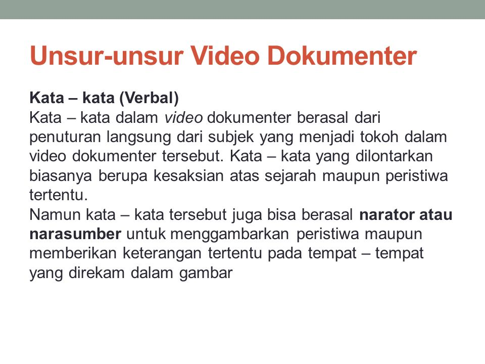 Unsur-unsur Video Dokumenter