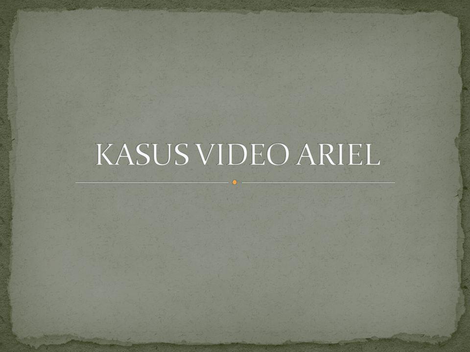 KASUS VIDEO ARIEL
