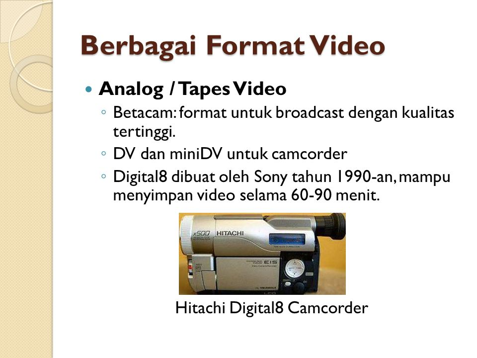 Berbagai Format Video Analog / Tapes Video
