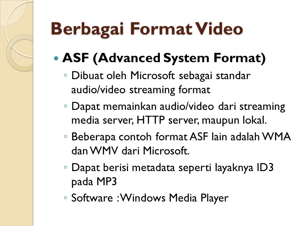 Berbagai Format Video ASF (Advanced System Format)