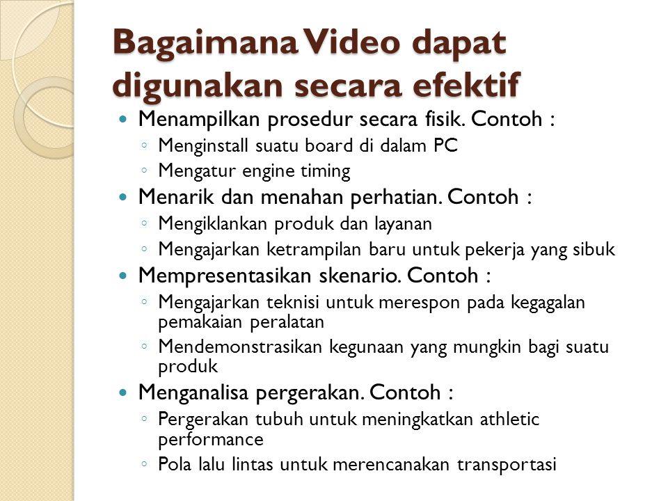 Bagaimana Video dapat digunakan secara efektif