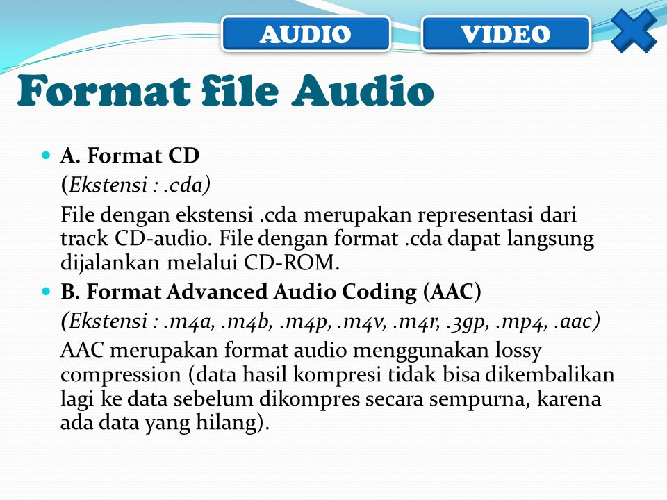 Format file Audio A. Format CD (Ekstensi : .cda)