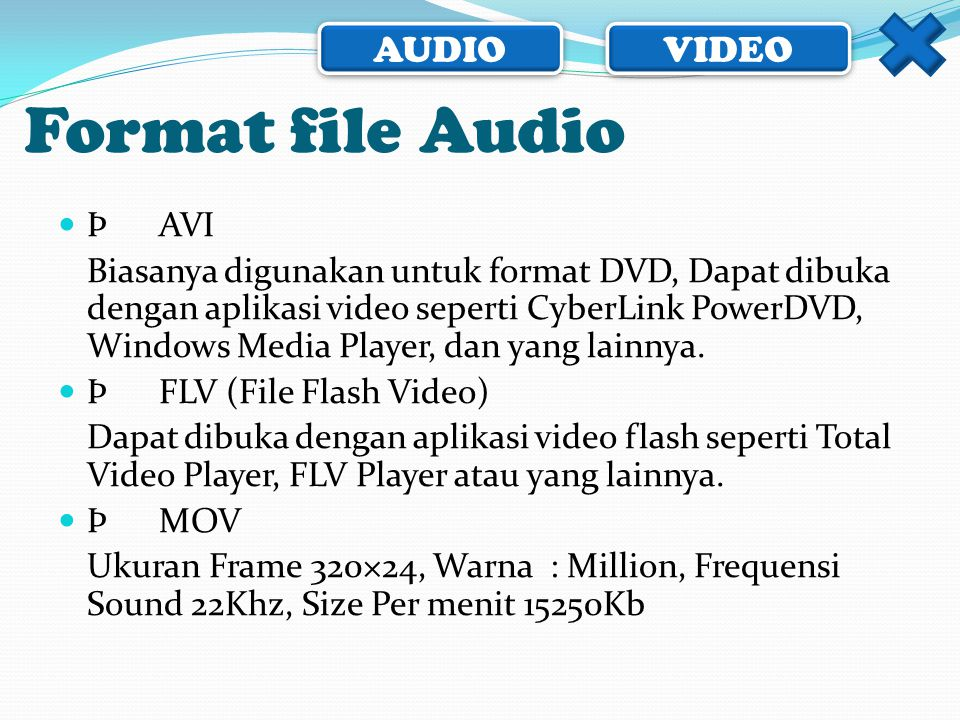 Format file Audio Þ AVI.