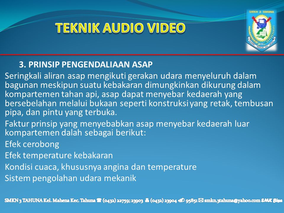 TEKNIK AUDIO VIDEO 3. PRINSIP PENGENDALIAAN ASAP