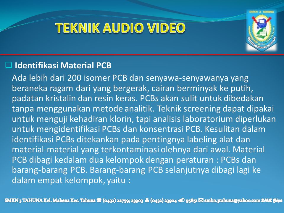 TEKNIK AUDIO VIDEO Identifikasi Material PCB