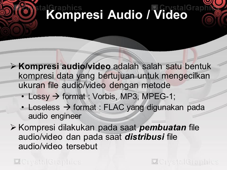 Kompresi Audio / Video