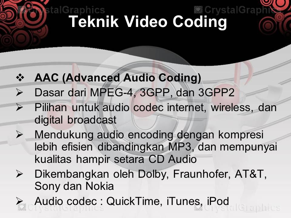 Teknik Video Coding AAC (Advanced Audio Coding)