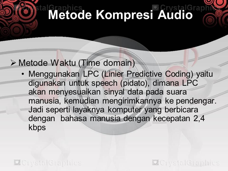 Metode Kompresi Audio Metode Waktu (Time domain)