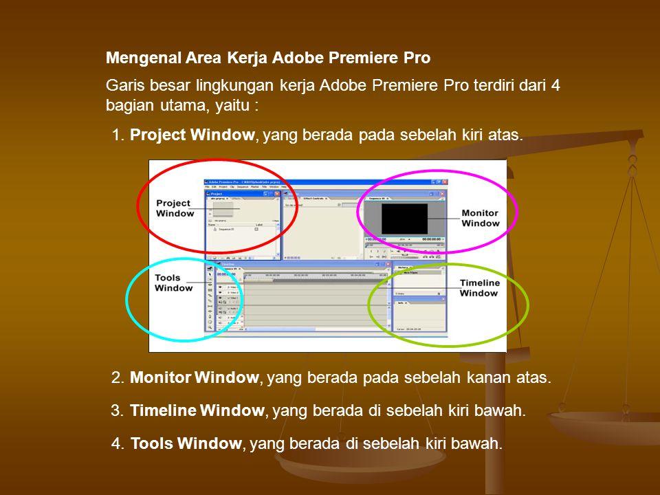 Mengenal Area Kerja Adobe Premiere Pro