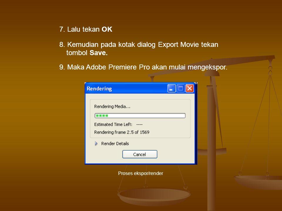 8. Kemudian pada kotak dialog Export Movie tekan tombol Save.