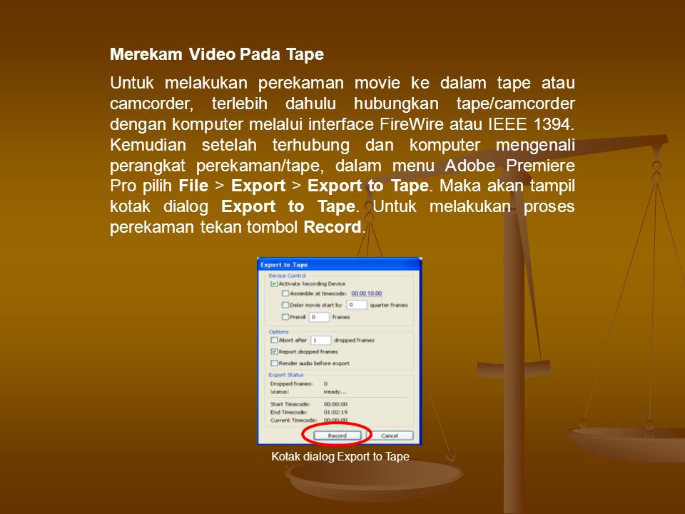 Kotak dialog Export to Tape