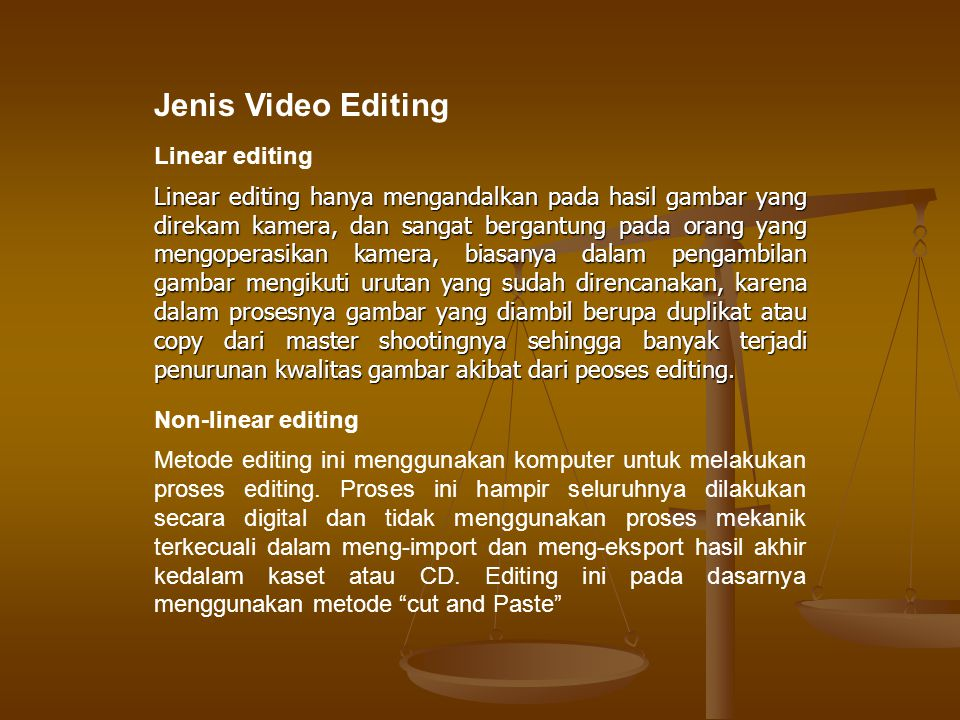 Jenis Video Editing Linear editing