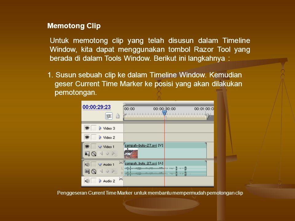 Memotong Clip