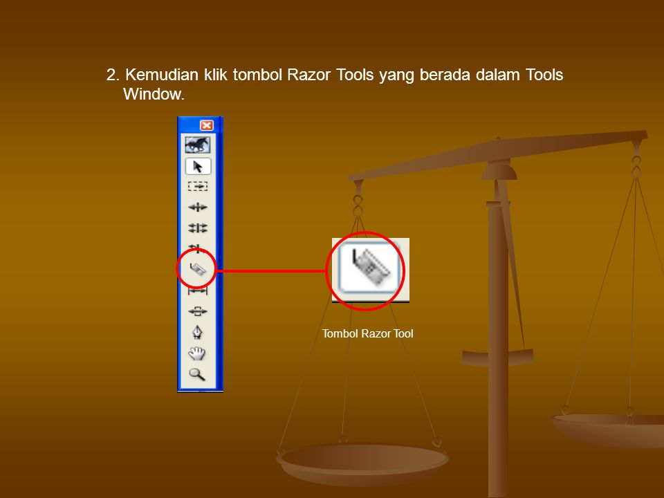 2. Kemudian klik tombol Razor Tools yang berada dalam Tools Window.
