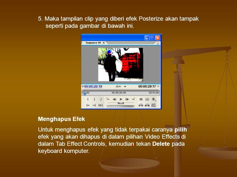 5. Maka tampilan clip yang diberi efek Posterize akan tampak seperti pada gambar di bawah ini.