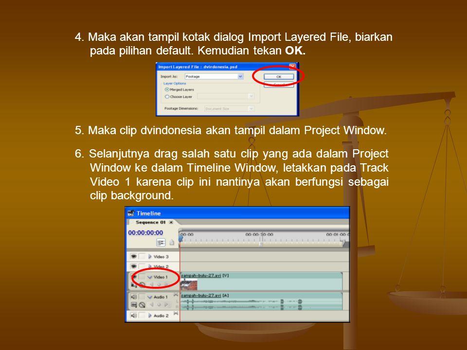 4. Maka akan tampil kotak dialog Import Layered File, biarkan pada pilihan default. Kemudian tekan OK.
