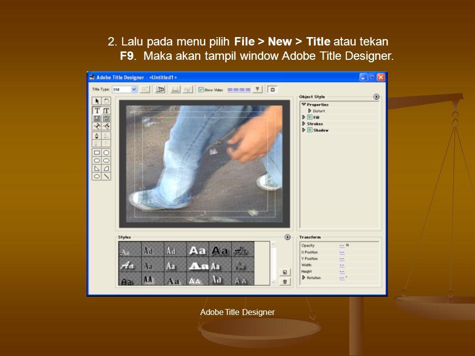 2. Lalu pada menu pilih File > New > Title atau tekan F9