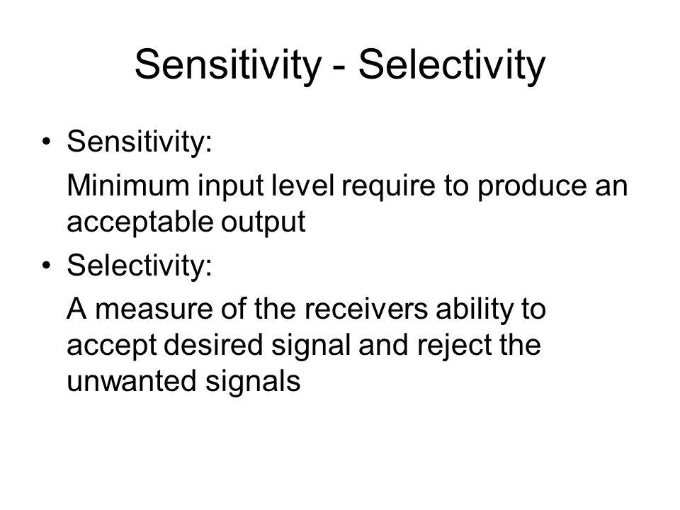Sensitivity - Selectivity
