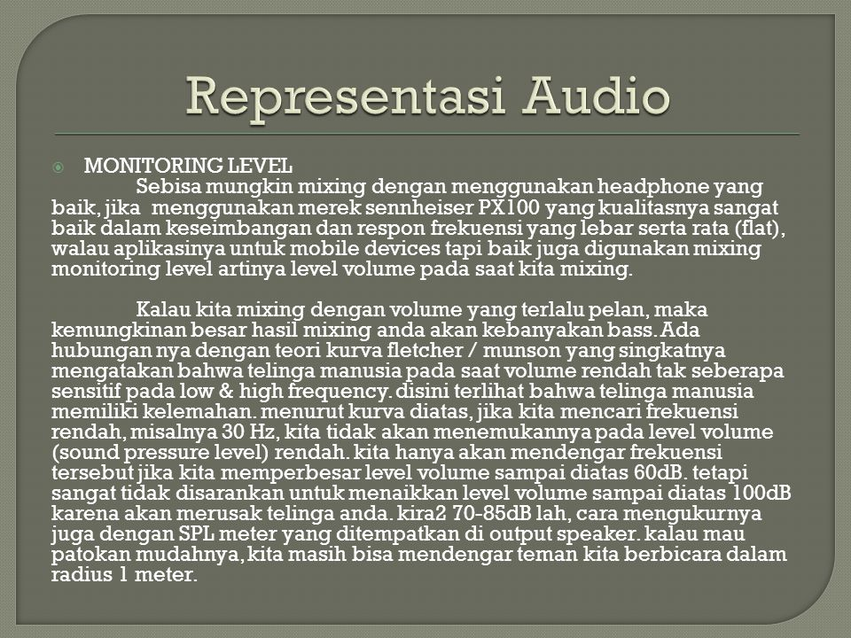 Representasi Audio MONITORING LEVEL