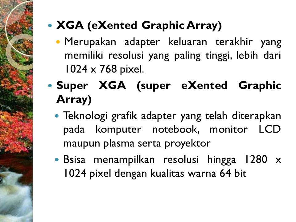 XGA (eXented Graphic Array)