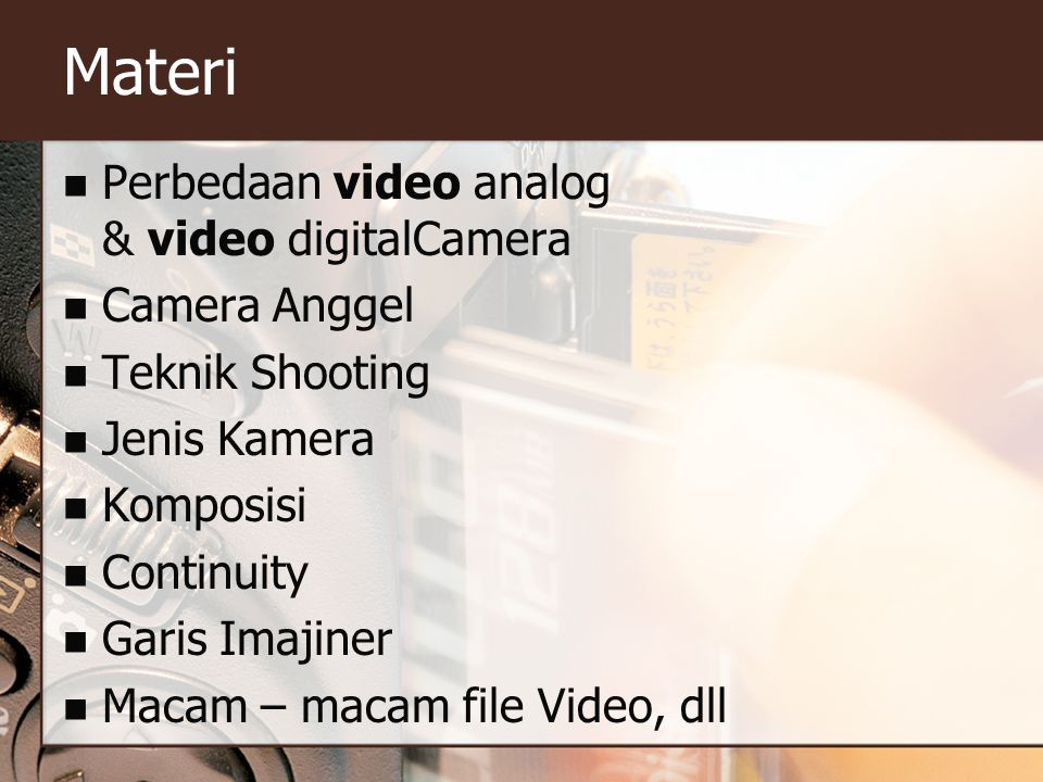 Materi Perbedaan video analog & video digitalCamera Camera Anggel