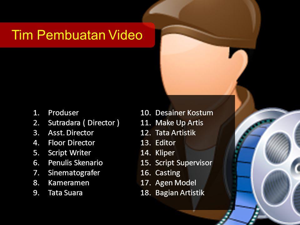 Tim Pembuatan Video Produser Desainer Kostum Sutradara ( Director )