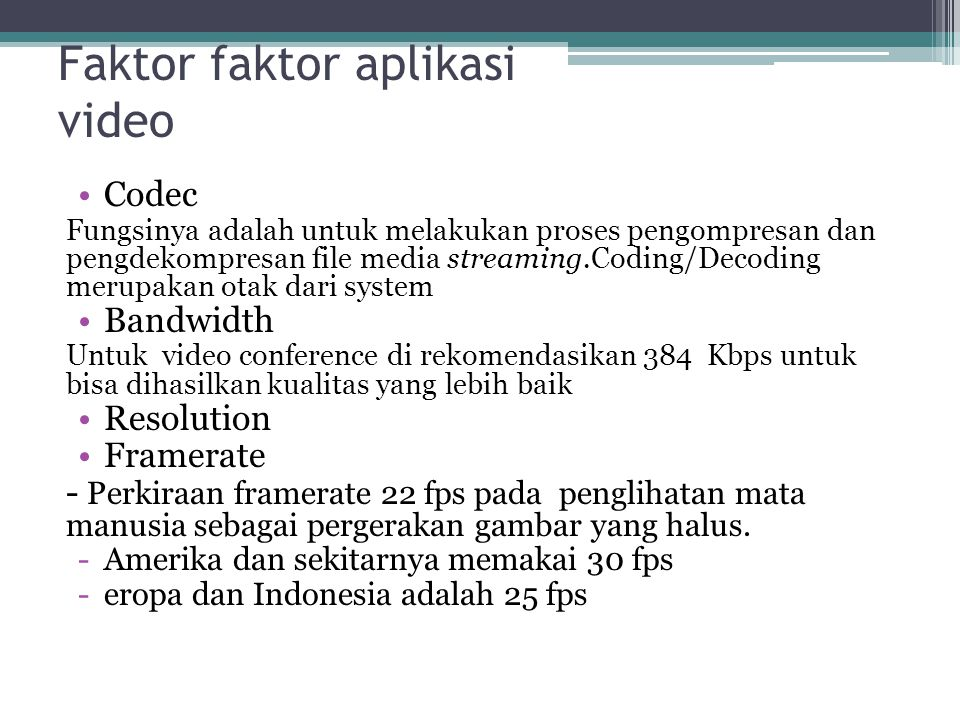Faktor faktor aplikasi video
