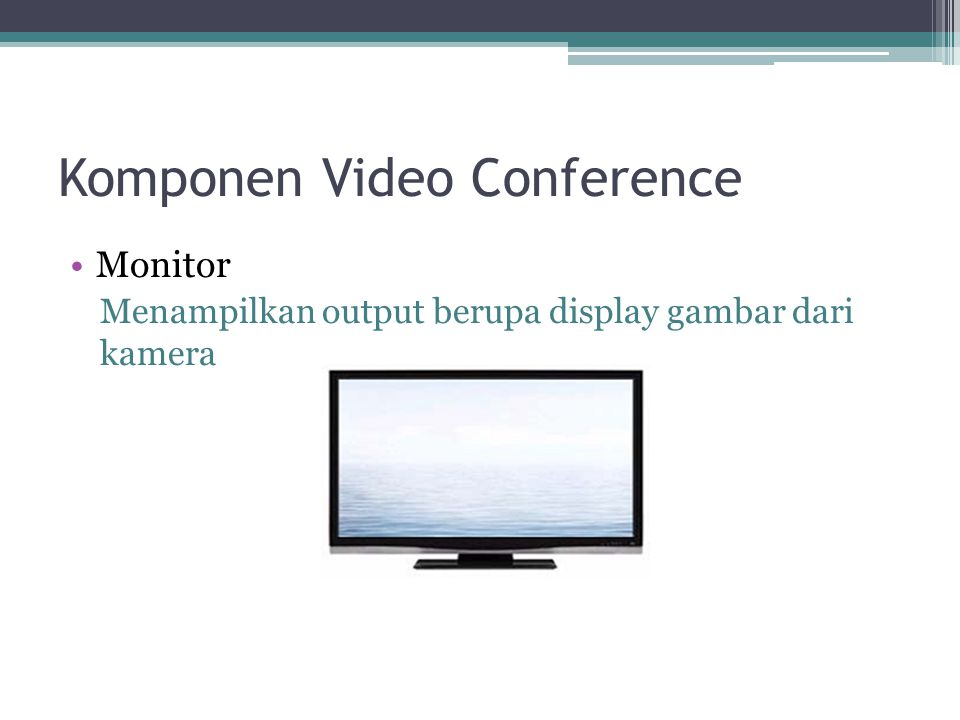Komponen Video Conference