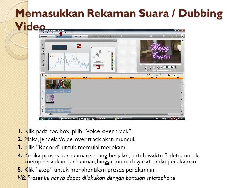 Memasukkan Rekaman Suara / Dubbing Video