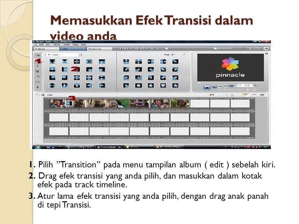 Memasukkan Efek Transisi dalam video anda