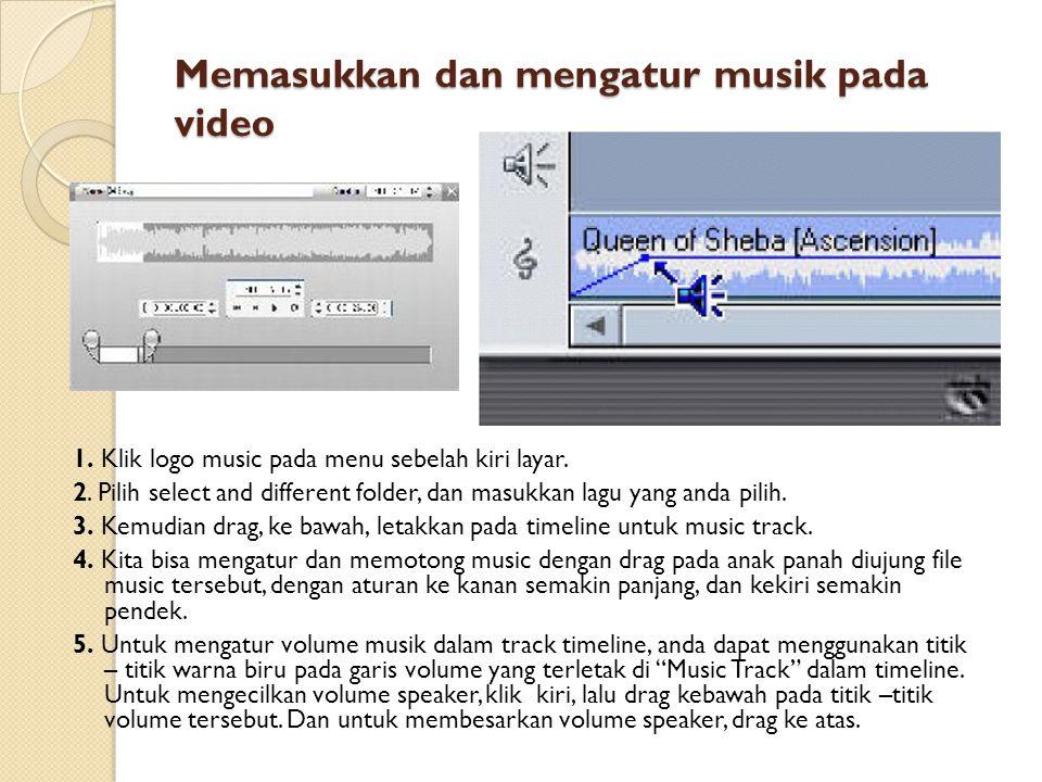 Memasukkan dan mengatur musik pada video
