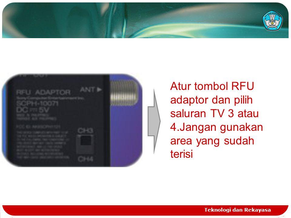 Atur tombol RFU adaptor dan pilih saluran TV 3 atau 4