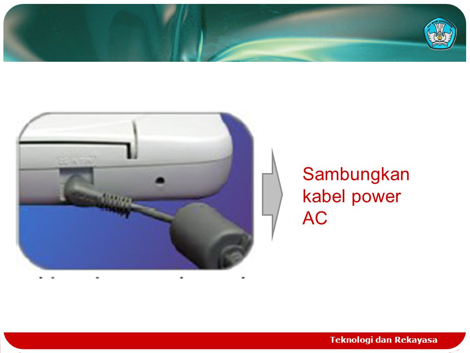 Sambungkan kabel power AC