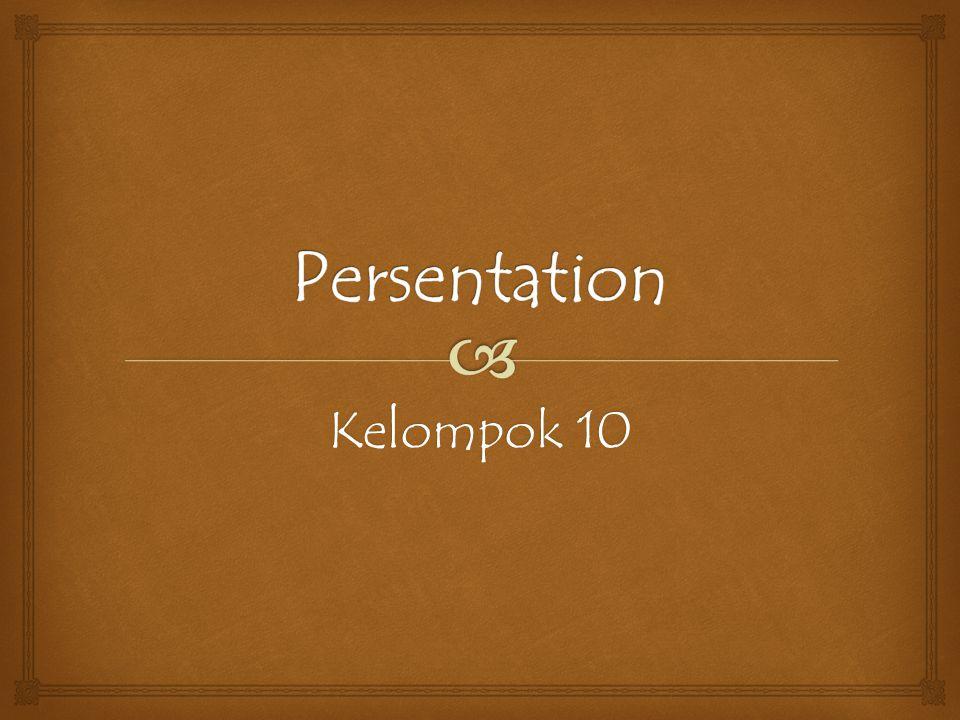 Persentation Kelompok 10